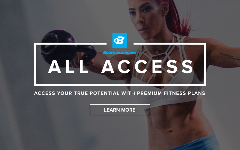 Subscribe to BodyBuilding.com All Access Today