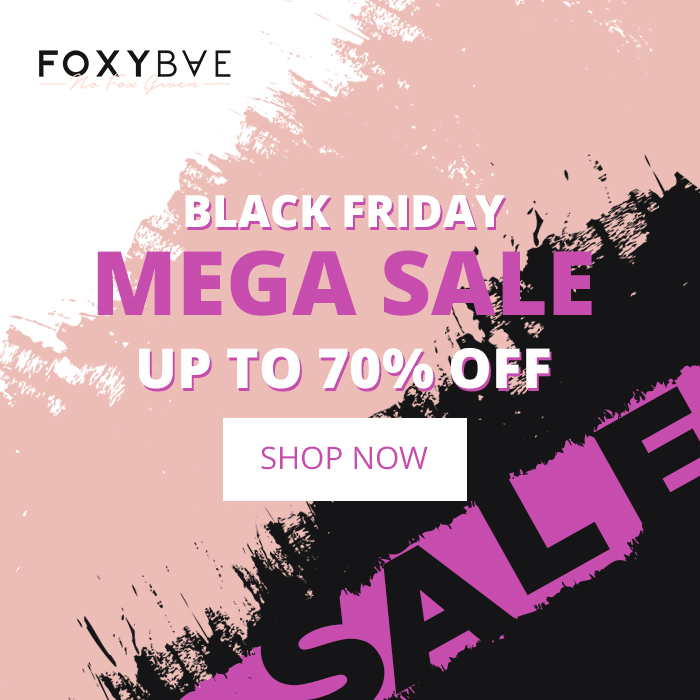 FoxyBae Black Friday Up to 70% OFF Mega Sale