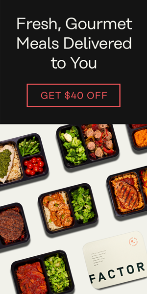 Factor - Fresh, Gourmet Meals Delivered to You (300x600)