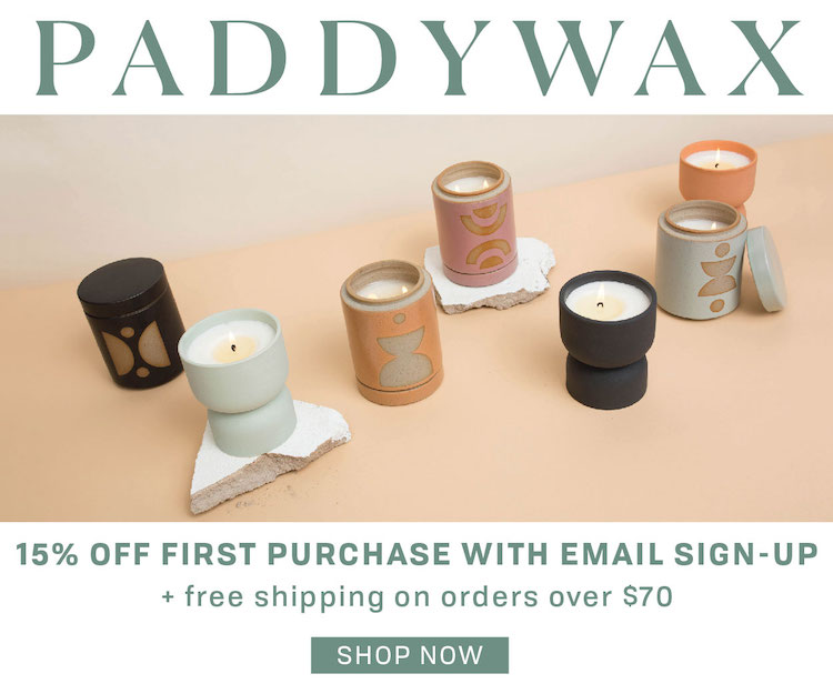 Sign up for Paddywax emails and save!