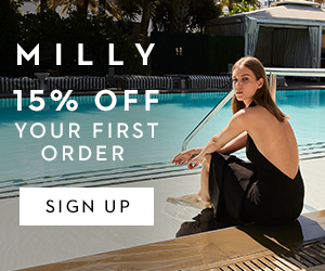 Enjoy 15% off your first order when you sign up at MILLY.com!